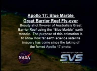 Apollo 17 30th Anniversary: Blue Marble Great Barrier Reef Fly-over