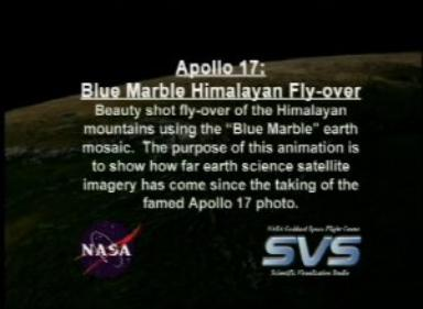 Apollo 17 30th Anniversary: Blue Marble Himalayan Fly-over